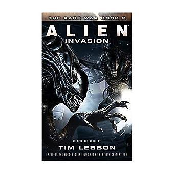 Alien: Invasion: The Rage War 2