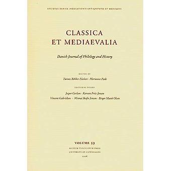 Classica Et Mediaevalia: Dansk tidning filologi och historia