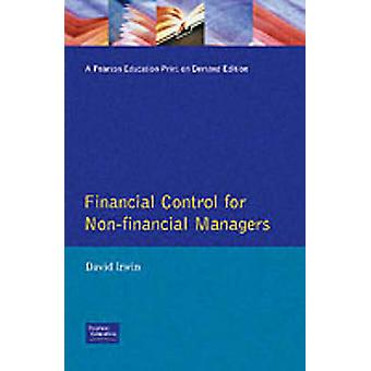 Financial Control for NonFinancial Managers by Irwin & David