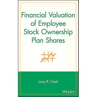 Finanzielle Bewertung von Mitarbeiteraktien Stock Ownership Plan von Cook & Larry R.