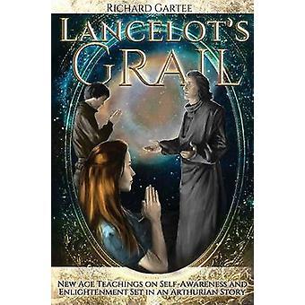Lancelots Grail by Gartee & Richard