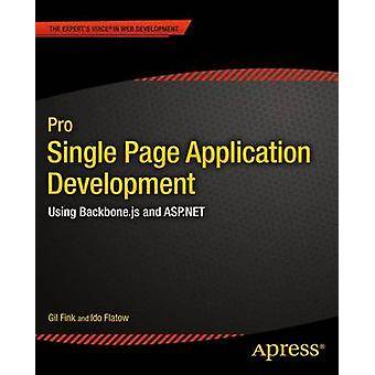 Pro Single Page Application Development Using Backbone.Js and ASP.Net by Fink & Gil