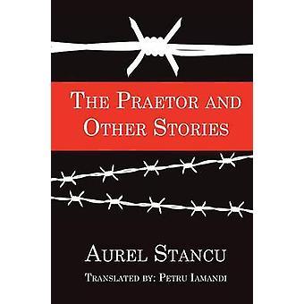 De Praetor en andere verhalen door Stancu & Aurel