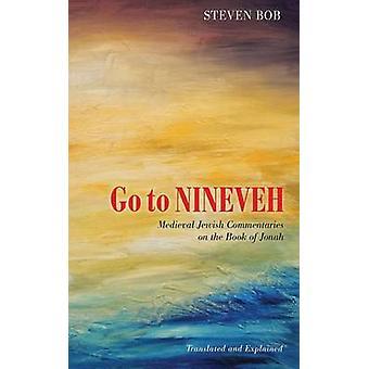 Go to Nineveh by Bob & Steven