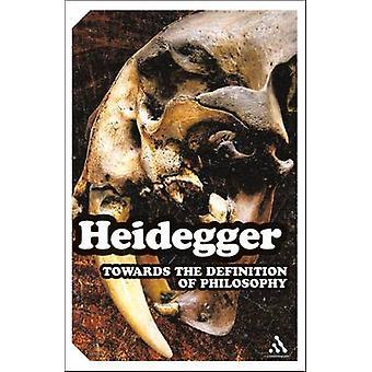 Towards the Definition of Philosophy by Heidegger & Martin