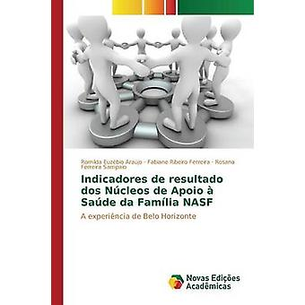Indicadores de resultado dos Ncleos de Apoio  Sade da Famlia NASF by Euzbio Arajo Romilda