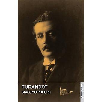 Turandot by Giacomo Puccini - John Nicholas - William Weaver - 978071