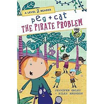 Peg + Cat - The Pirate Problem by Jennifer Oxley - 9780763697891 Book