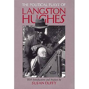Les jeux politiques de Langston Hughes de Langston Hughes-Susan DUF