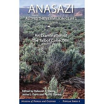 Anasazi Along the Vermilion Cliffs - An Examination of the Talbot Coll