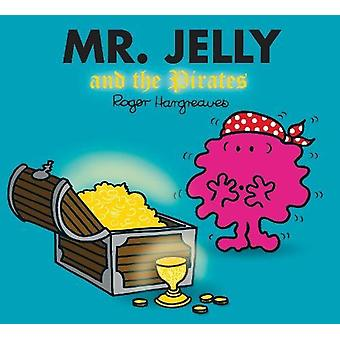 Mr. Jelly and the Pirates - 9781405290241 Book