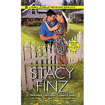 Need You by Stacy Finz - 9781420141900 Book