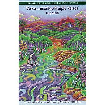 Versos Sencillos / Simple Verses by Jose Mart - 9781558852044 Book