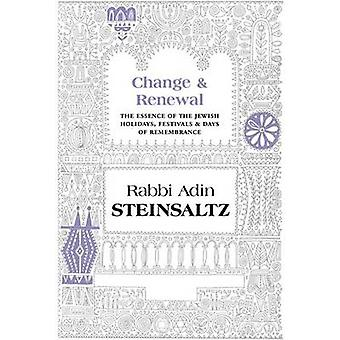 Change & Renewal - The Essence of the Jewish Holidays & Days of Rememb