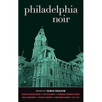 Philadelphia Noir by Carlin Romano - 9781936070633 Book