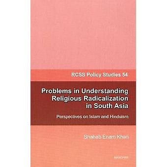 Problems in Understanding Religious Radicalization in South Asia - Per