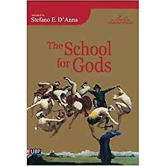 The School of Gods