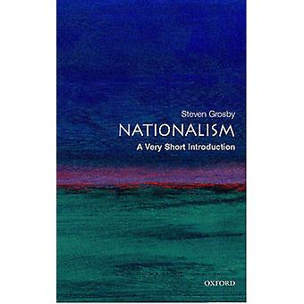 Nationalism A Very Short Introduction by Steven Grosby