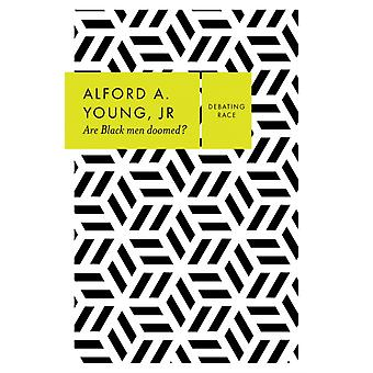 Are Black Men Doomed by Young & Alford A. & Jr.