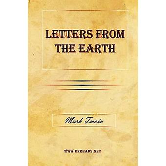 Letters From The Earth by Twain & Mark