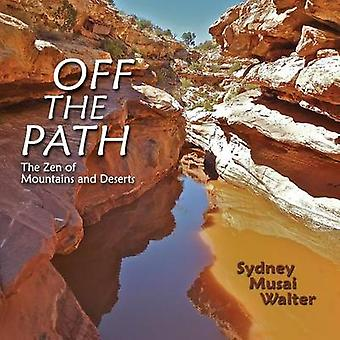 Off the Path by Walter & Sydney Musai