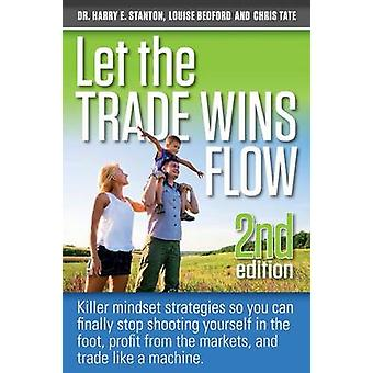 Let the Trade Wins Flow by Bedford & Louise