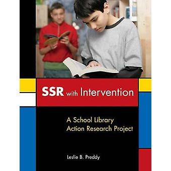 SSR with Intervention A School Library Action Research Project by Preddy & Leslie