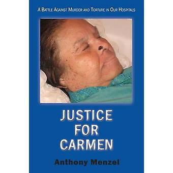 Justice for Carmen by Menzel & Anthony