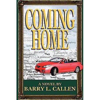 Coming Home by Callen & Barry L.