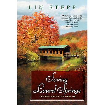 Saving Laurel Springs by Stepp & Lin