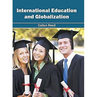 International Education and Globalization by Reed & Calton