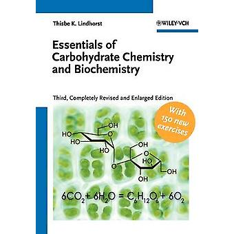Essentials of Carbohydrate Chemistry and by Lindhorst
