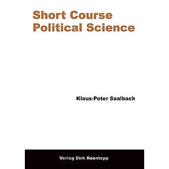 Short Course Political Science by Saalbach & KlausPeter