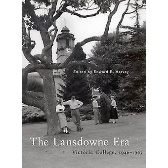 The Lansdowne Era - Victoria College - 1946-1963 by Edward Harvey - 97