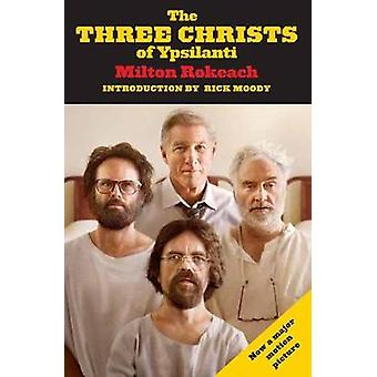 The Three Christs of Ypsilanti - Movie tie-in edition by Milton Rokeac