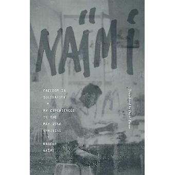 Freedom In Solidarity by Kadour Naimi - 9781849353502 Book