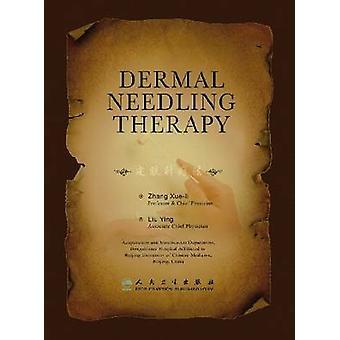 Dermal Needling Therapy by Zhang Xue - Liu Ying - 9787117106368 Book