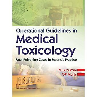Operational Guidelines in Medical Toxicology - Fatal Poisoning Cases i