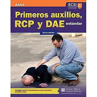 Primeros Auxilios, Rcp y Dae Estandar, Sexta Edicion