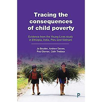 Tracing the consequences of child poverty - Evidence from the Young Li