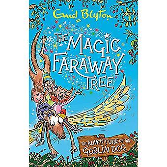 The Magic Faraway Tree - Adventure of the Goblin Dog by Enid Blyton -