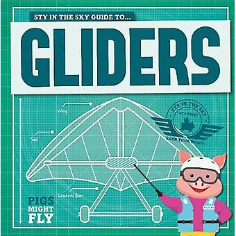 Gliders by Kirsty Holmes - 9781912502493 Book