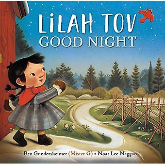 Lilah Tov Good Night by Ben Gundersheimer - 9781524740665 Book