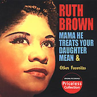Ruth Brown - Mama He Treats Me Mean & Other Favorites [CD] USA import