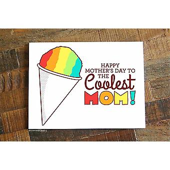 """Funny Mothers Day Snowcone Card """"to The Coolest Mom"""""""