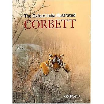 The Oxford India Illustrated Corbett (Oxford India Collection)
