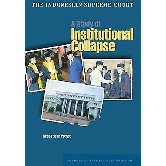 المحكمة العليا الإندونيسية - دراسة عن الانهيار المؤسسي من قبل Se