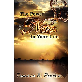 Power of Now in Your Life by Tangela B Pierce - 9781600371868 Book