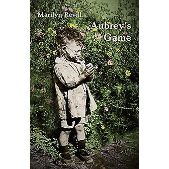 Aubrey's Game by Marilyn Revill - 9781760417680 Book