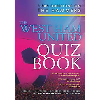 The West Ham United Quiz Book by Chris Cowlin - 9781785384523 Book
